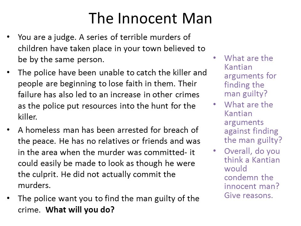 The Innocent Man You are a judge.