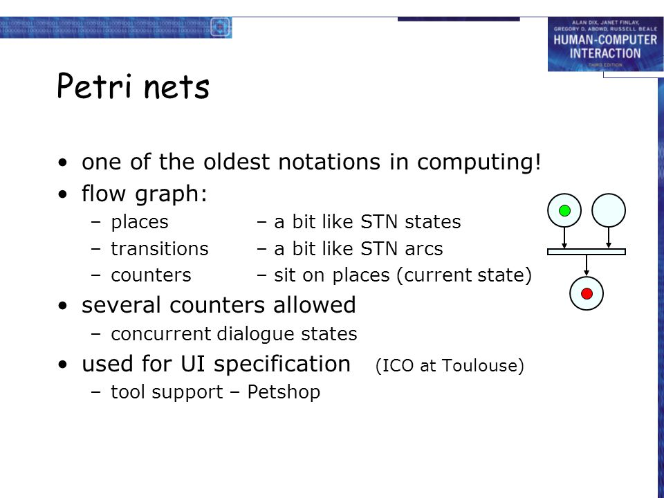 Petri nets one of the oldest notations in computing.