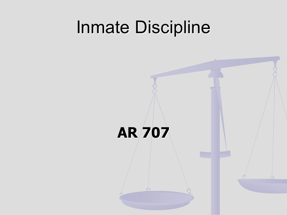 AR 707 Inmate Discipline