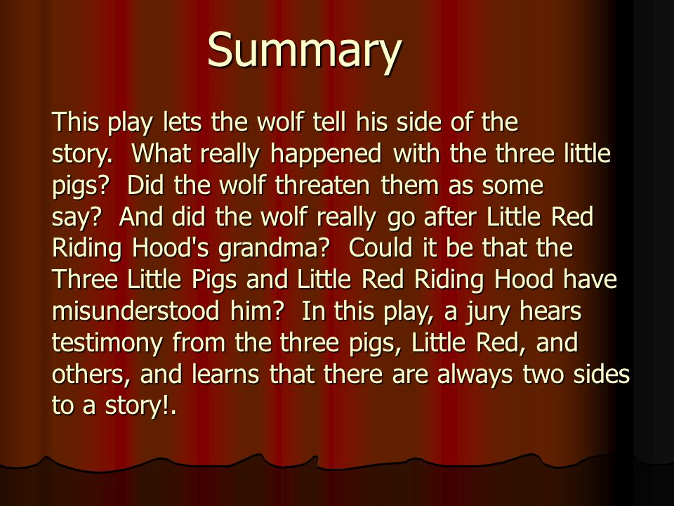 Genre: Drama Author's Purpose: Entertain Comprehension Skill: Compare & Contrast Compare & ContrastCompare & Contrast By: Douglas Love Blame it on the Wolf Compiled by Terry Sams, PiedmontTerry Sams, Piedmont