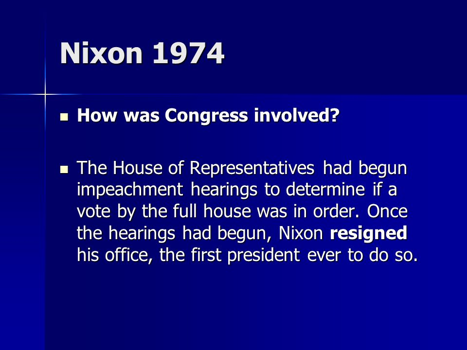 Nixon 1974 How was Congress involved. How was Congress involved.