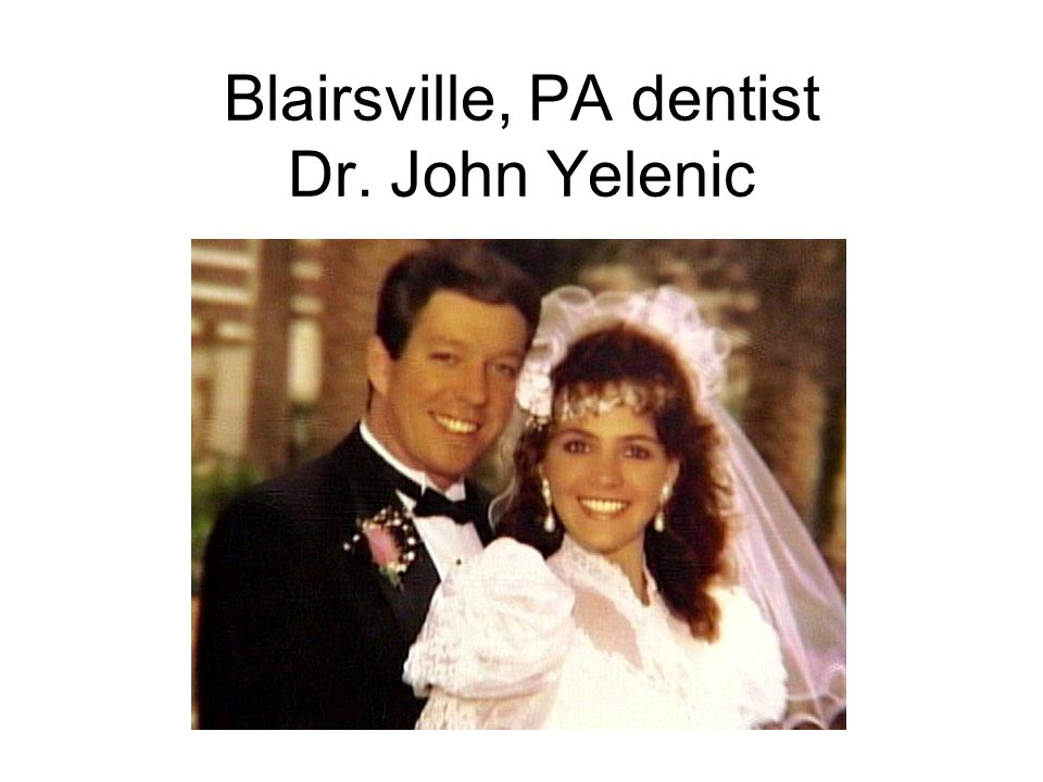 Blairsville, PA dentist Dr. John Yelenic