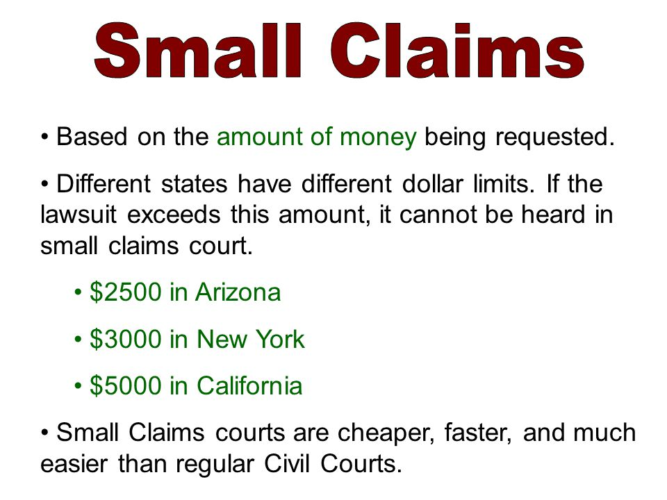 Based on the amount of money being requested. Different states have different dollar limits.