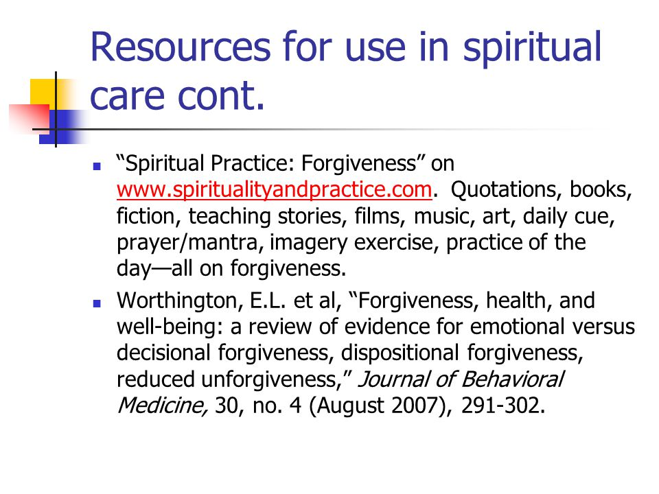 Resources for use in spiritual care cont.