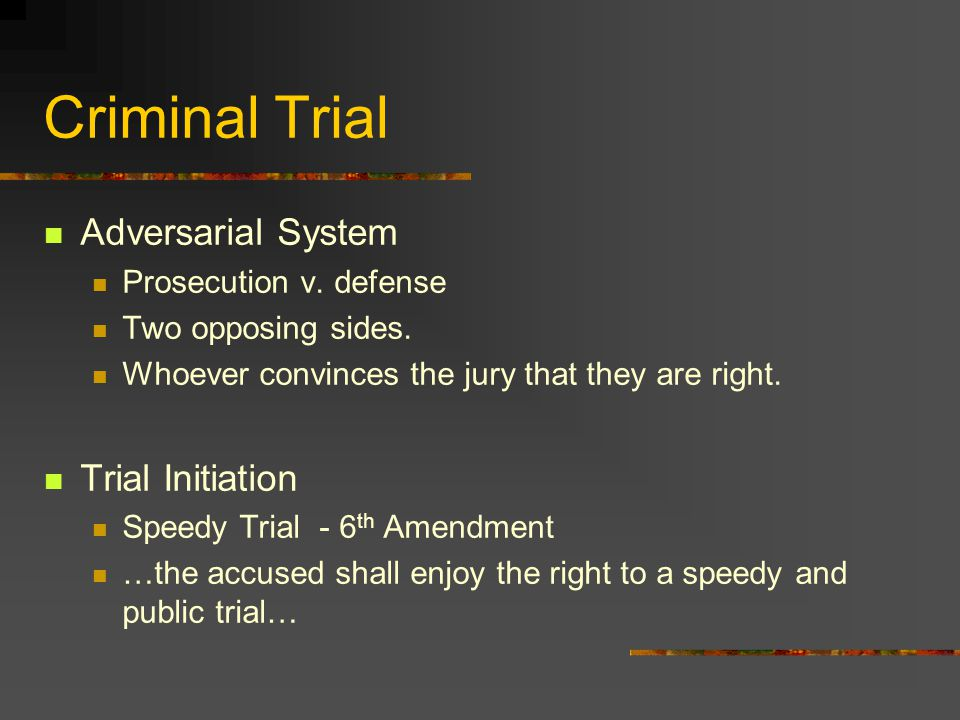 Criminal Trial Jury Deliberations/ Verdict Must be Unanimous Four types - generally Not Guilty Guilty Guilty but Mentally Ill Not Guilty by reason of insanity Jury Nullification- Even though the defendant is guilty, the jury finds him/her not guilty for some unknown reason.
