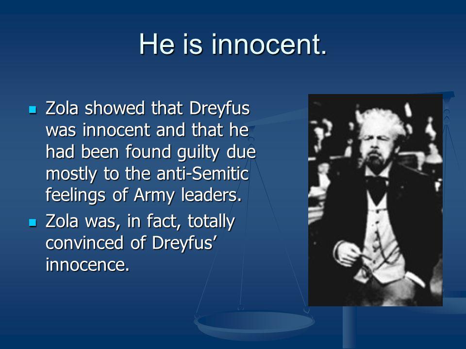 He is innocent.