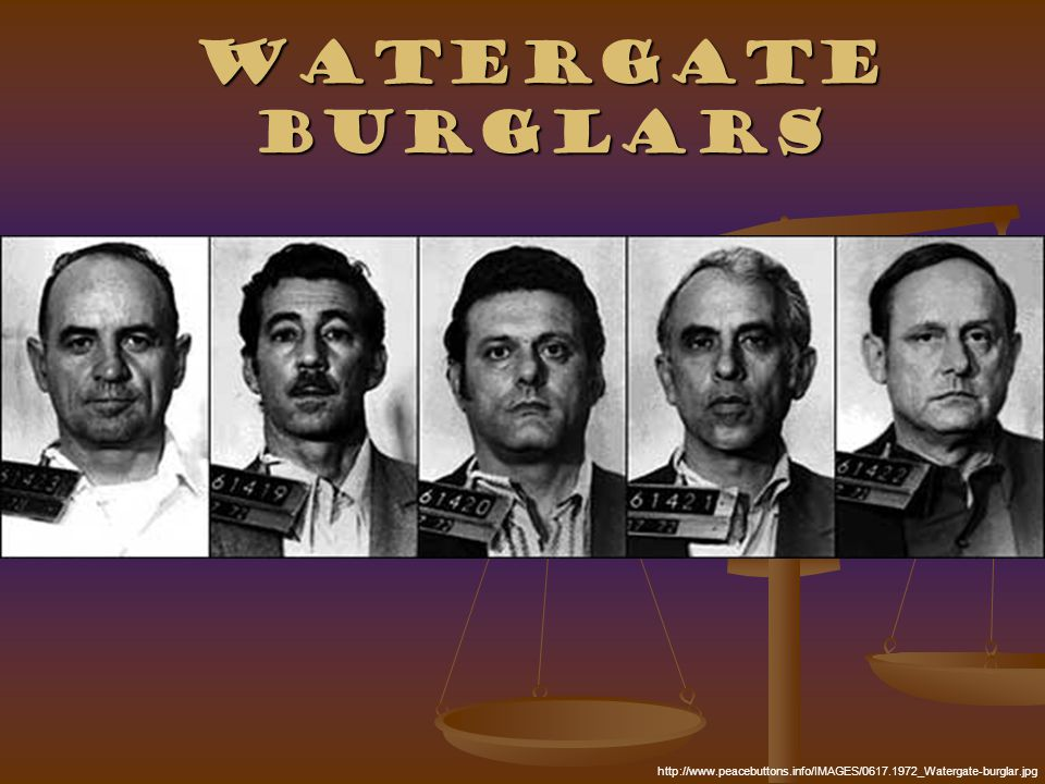 Watergate Burglars http://www.peacebuttons.info/IMAGES/0617.1972_Watergate-burglar.jpg