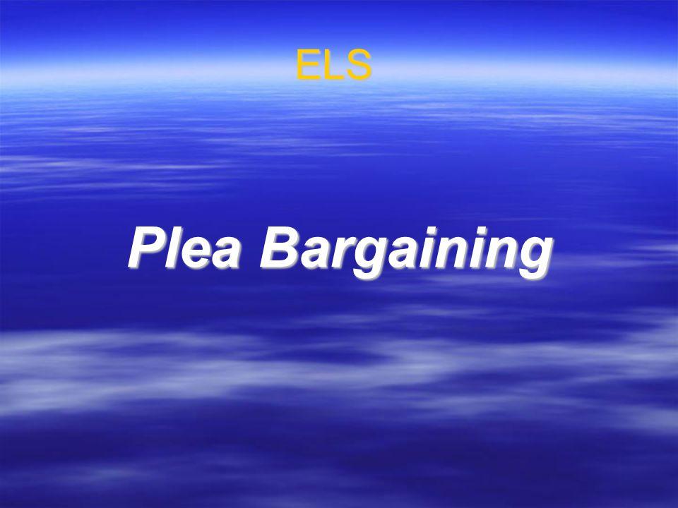 ELS Plea Bargaining