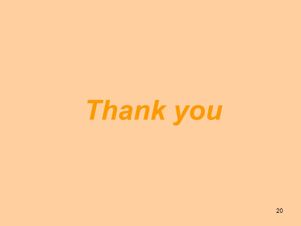 20 Thank you