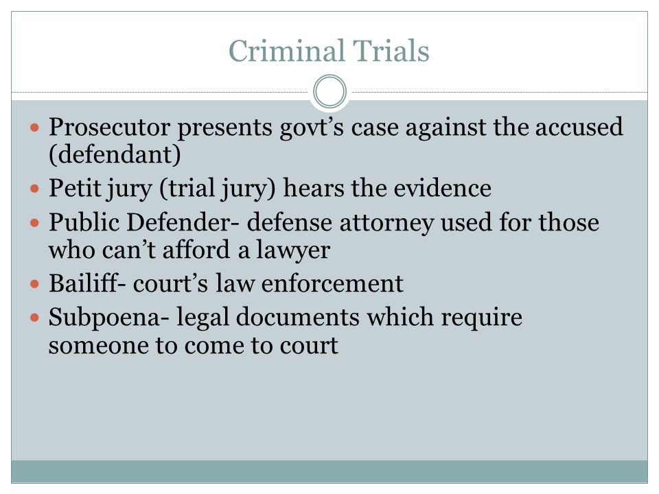 Criminal Trials Perjury- lying under oath Verdict- decision made by the jury Sentencing- punishment given Capital crime- crime for which one can be sentenced to death Hung jury- when the jury cannot reach a consensus Mistrial- try the case again or drop the charges.