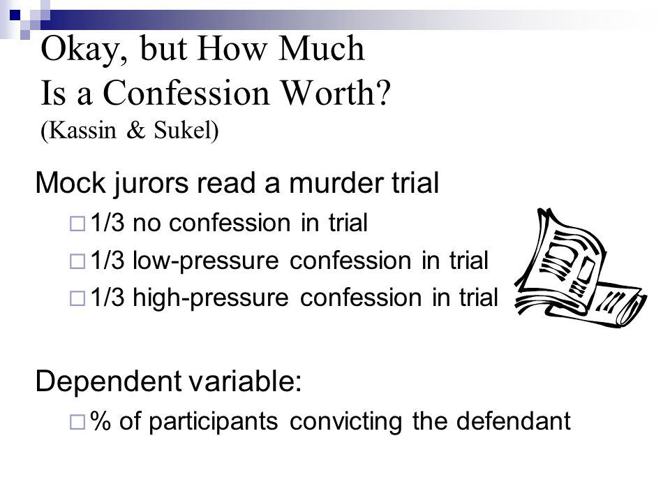 Okay, but How Much Is a Confession Worth.