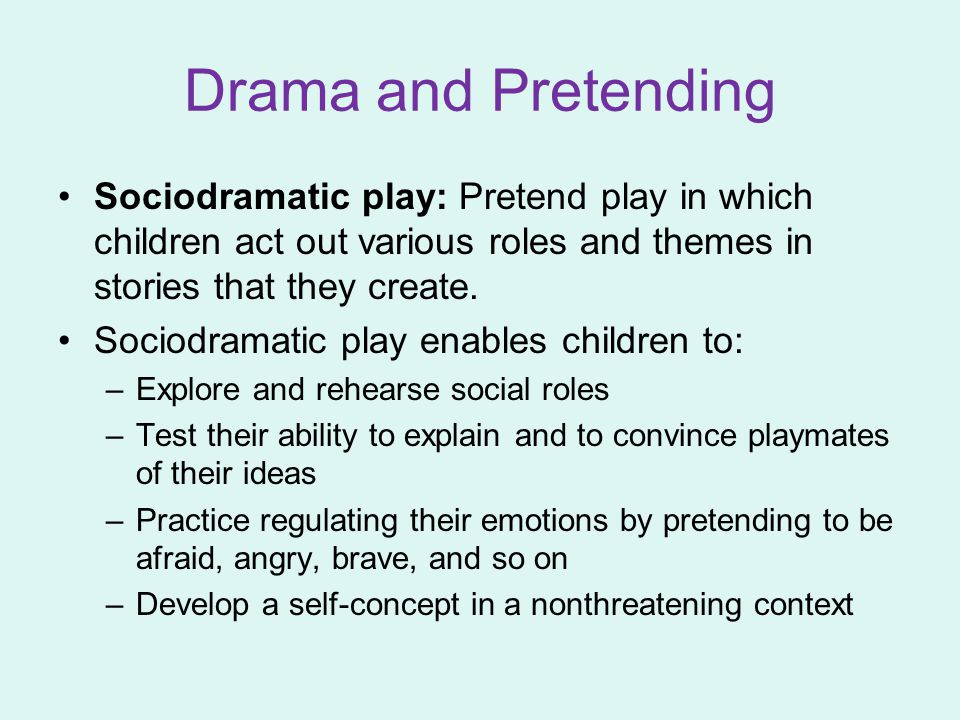 Sociodramatic play: Pretend play in which children act out various roles and themes in stories that they create. Sociodramatic play enables children t