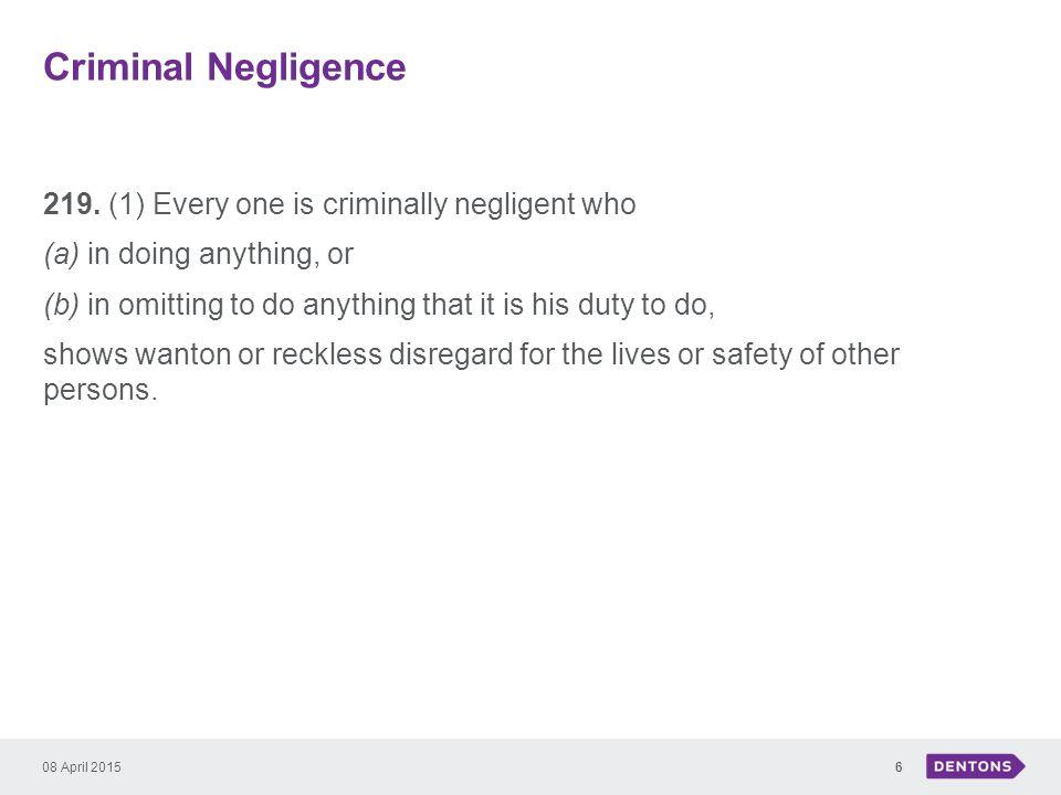 Criminal Negligence 219.