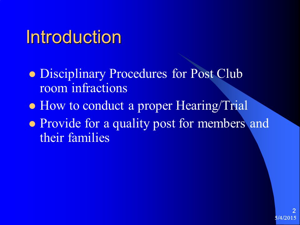 5/4/2015 3 Agenda Overview Vocabulary Uniform post constitution and bylaws Article XII - Discipline of members in club rooms –Section 1 –Section 2 Sample notification Trial Procedure Summary