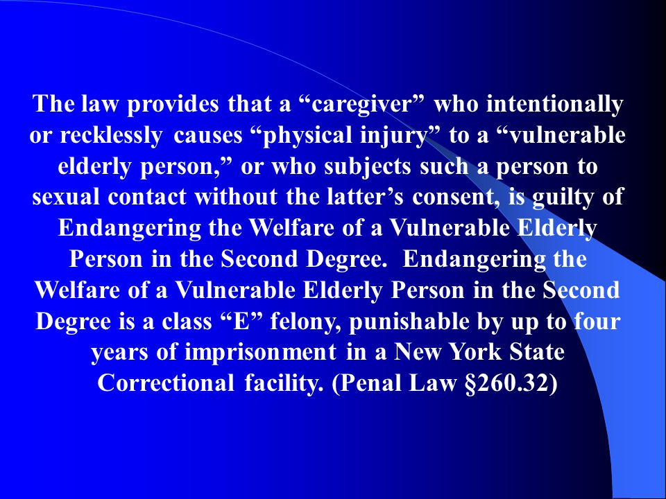 """In November 1998, """"Kathy's Law,"""" a bill designed to further protect nursing home residents and home health care patients from abuse went into effect."""