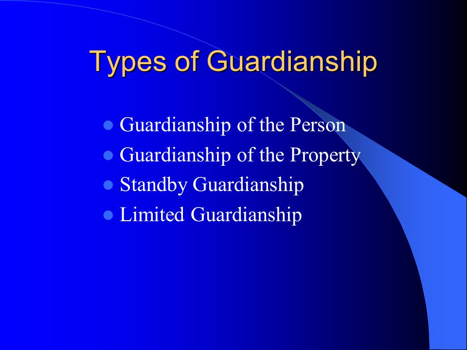 Guardianship Is a legal proceeding in the Surrogate's Court Designates a person to act on the behalf of an individual who is mentally retarded and/or developmentally disabled Unable to manage his/her personal affairs without help Once obtained, lifetime, terminated by Court