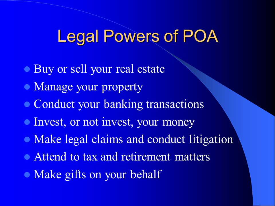 Power of Attorney Nondurable POA: for a specific transaction, like closing on the sale of residence, or out of the country.