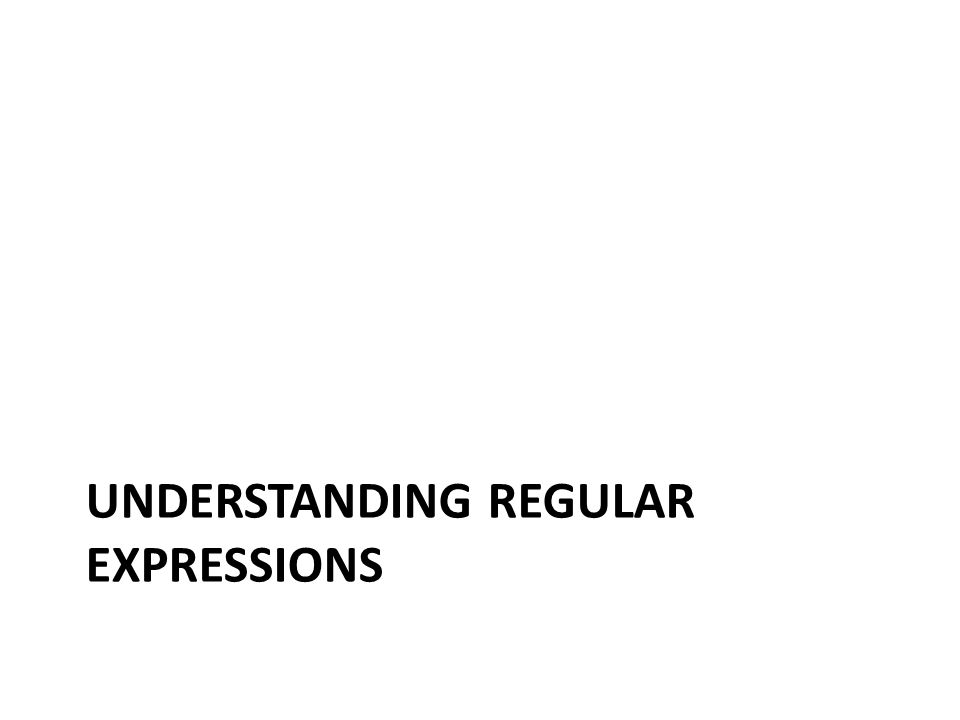 Regular expressions Is a powerful way of describing patterns of strings You describe the pattern, the machine matches it against the text (a string of letters, digits, and symbols)