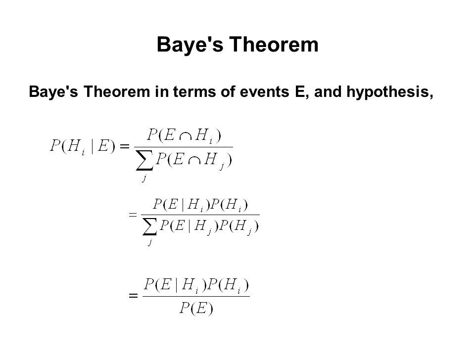 Baye s Theorem The conditional probability, P(A|B), states the probability of event A given that event B occurred.