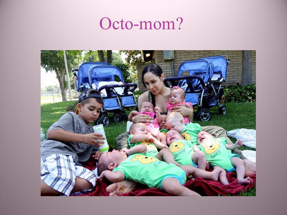 Octo-mom?