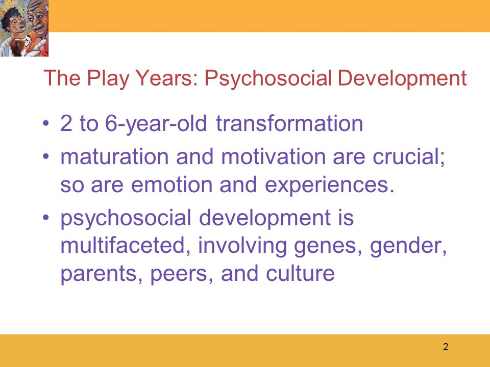 3 Emotional Development Learning when and how to express emotions is the preeminent psychosocial accomplishment between the ages of 2 and 6 years emotional regulation –the ability to control when and how emotions are expressed –This is the most important psychosocial development to occur between the ages of 2 and 6 though it contains throughout life