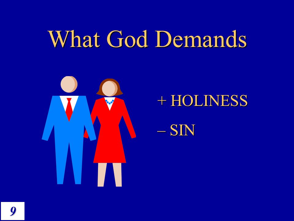 9 What God Demands + HOLINESS – SIN