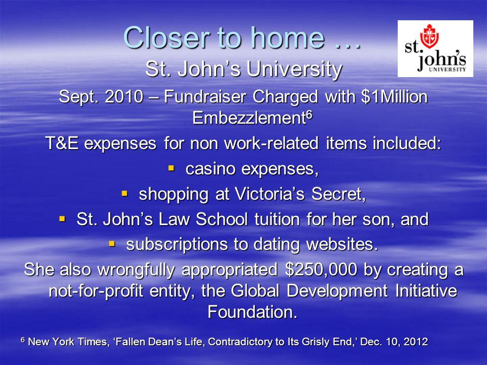 Closer to home … St. John's University Sept.