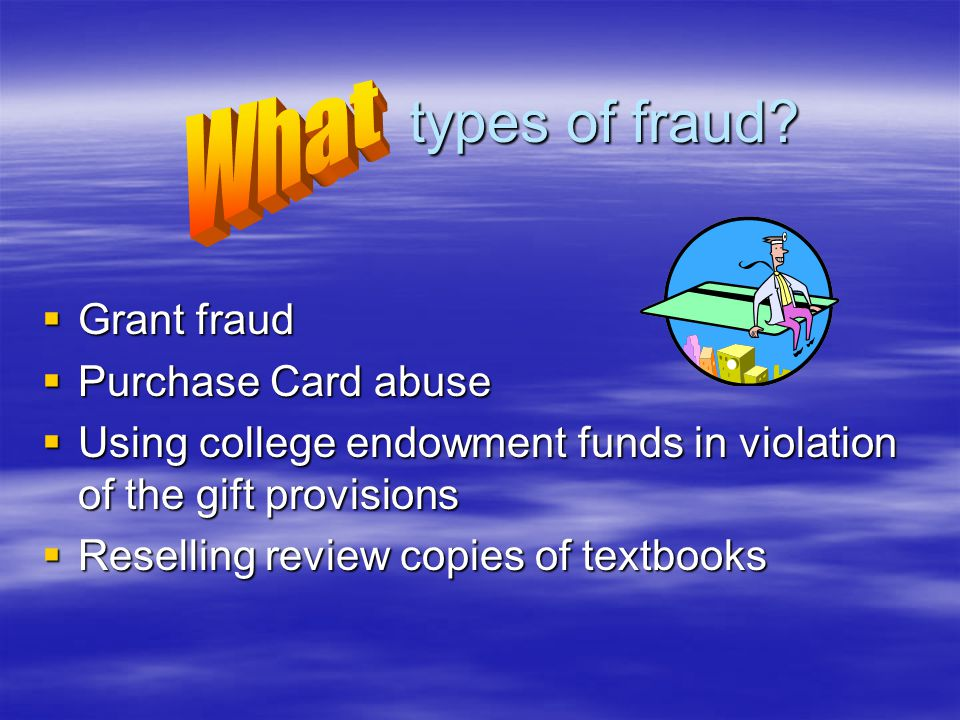 Creating or altering documents or computer files with the intent to defraud are the frauds perpetrated.