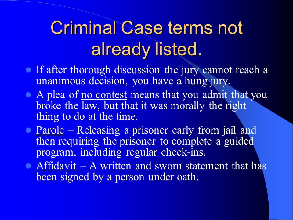 "Steps in a Criminal Case If the jury's verdict is ""not guilty,"" the defendant is released immediately. If the jury's verdict is ""guilty,"" the judge us"