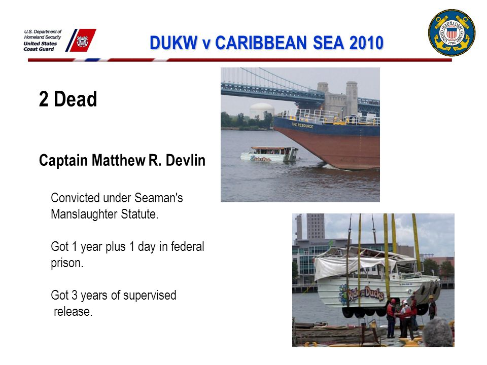 DUKW v CARIBBEAN SEA 2010 2 Dead Captain Matthew R.