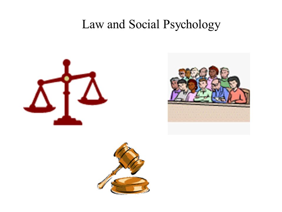 Law and Social Psychology