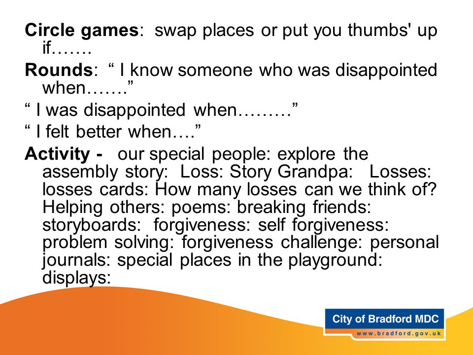 """Learning opportunities Year 6 Circle games: swap places or put you thumbs' up if……. Rounds: """" I know someone who was disappointed when……."""" """" I was dis"""