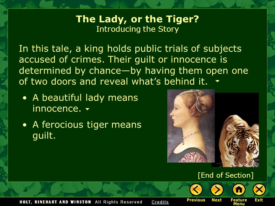 The first requisite of civilization... is that of justice. —Sigmund Freud The Lady, or the Tiger? Introducing the Story