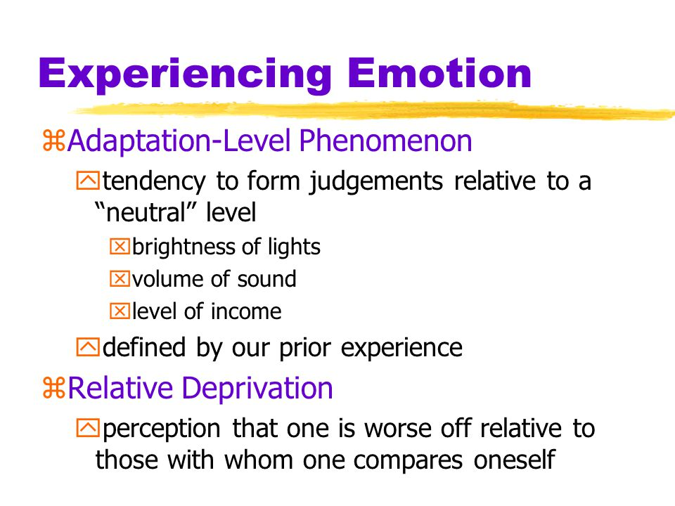 Experiencing Emotion zDoes money buy happiness.