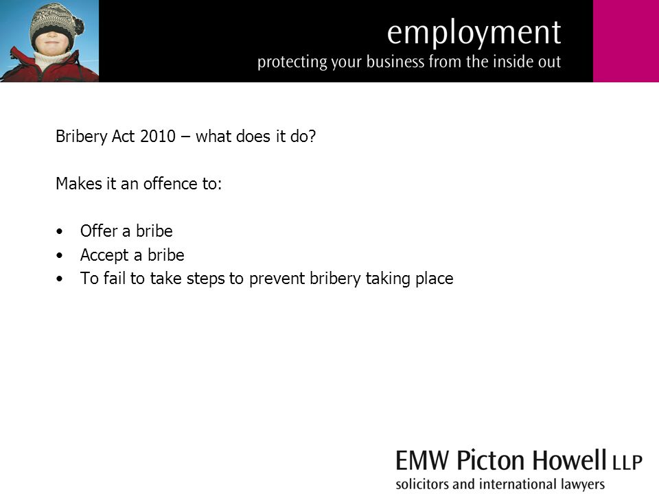 Bribery Act 2010 – what does it do.