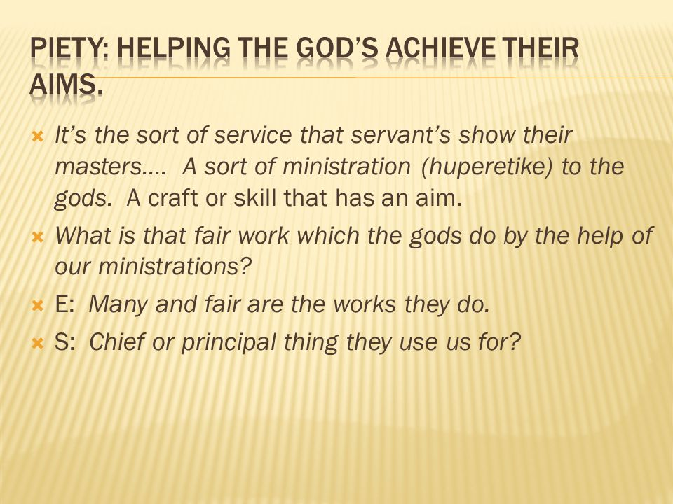  It's the sort of service that servant's show their masters....