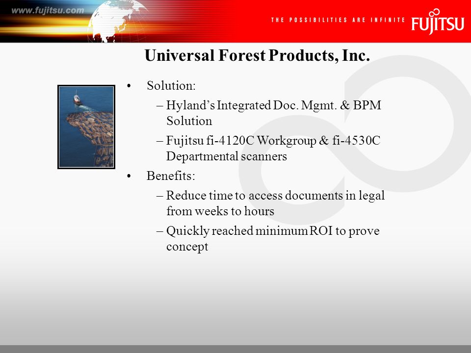 Universal Forest Products, Inc. Solution: –Hyland's Integrated Doc.
