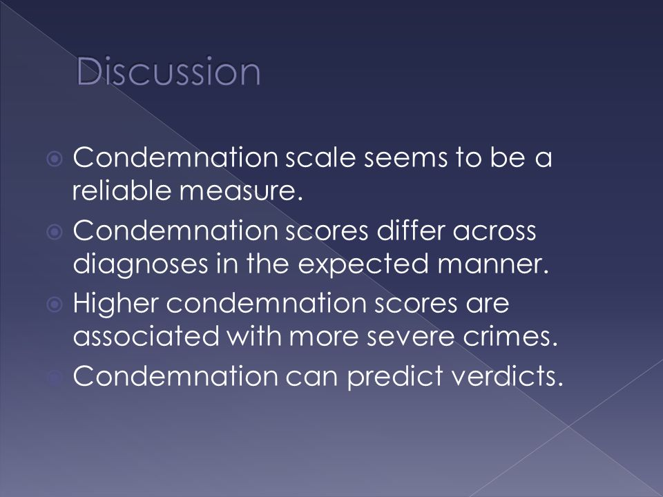  Condemnation scale seems to be a reliable measure.