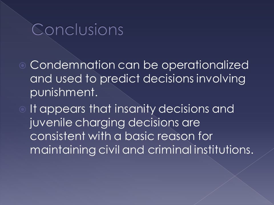  Condemnation can be operationalized and used to predict decisions involving punishment.