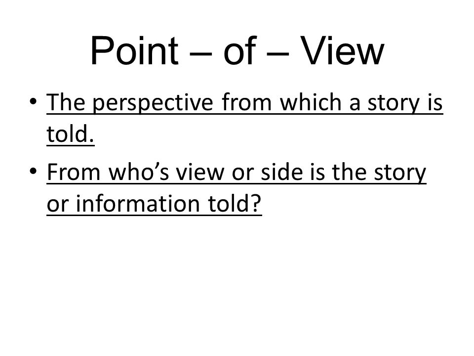Point of View Chart First Person Third Person Third Person Limited Omniscient