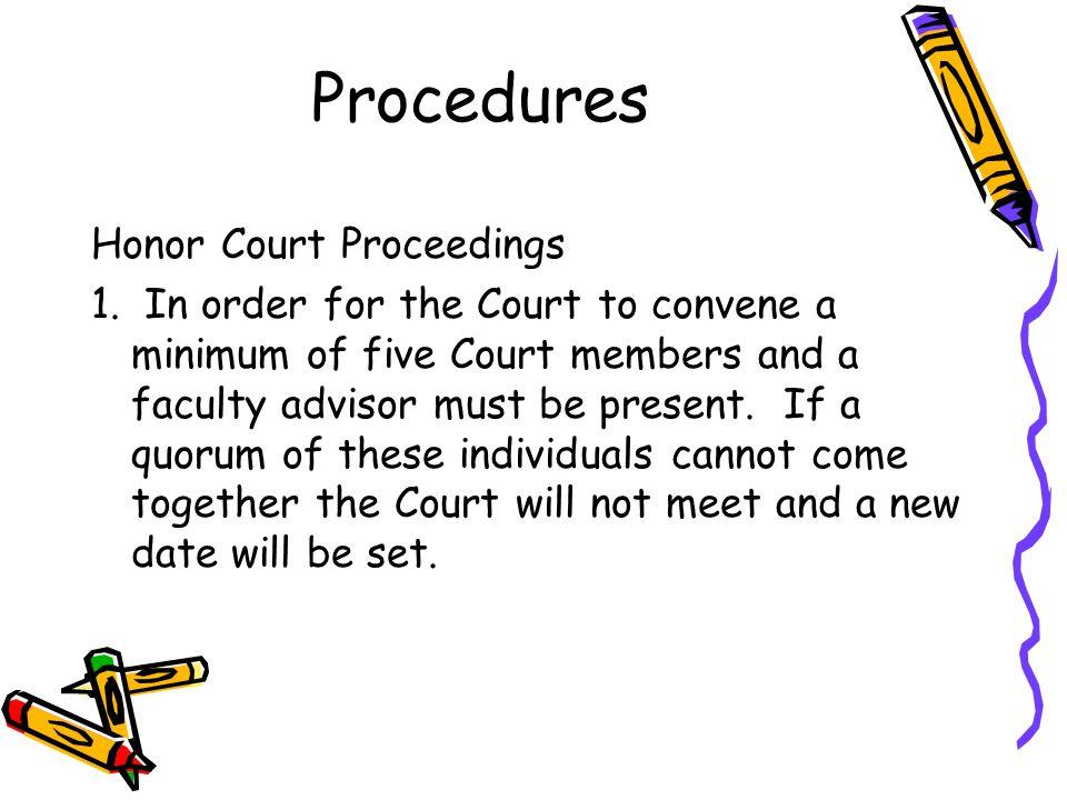 Procedures Honor Court Proceedings 1.