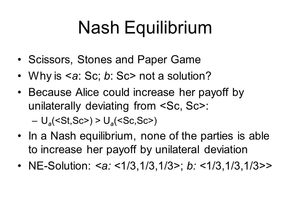 Nash Equilibrium Scissors, Stones and Paper Game Why is not a solution.