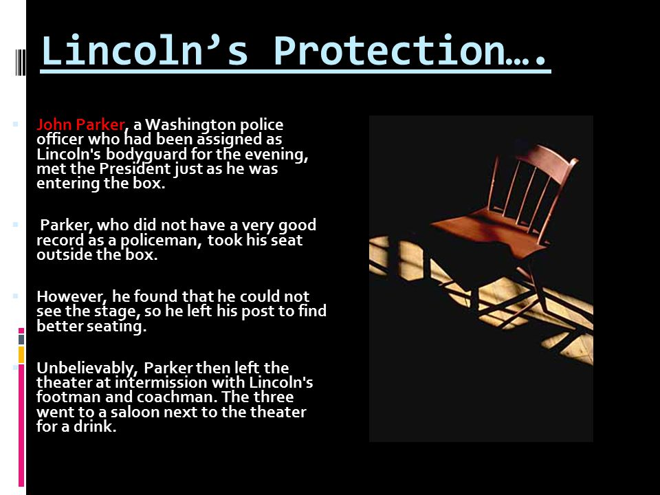 Lincoln's Protection….