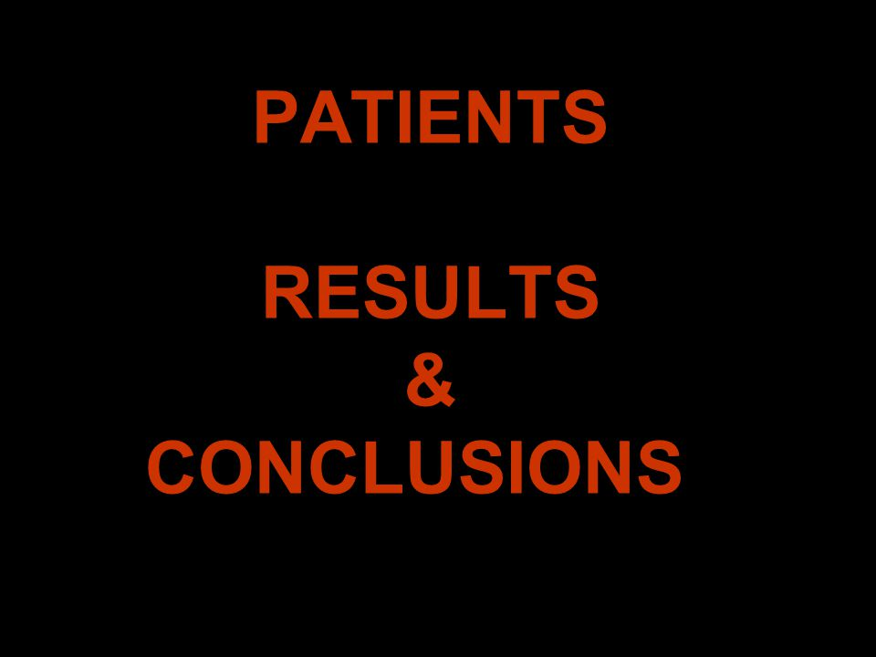 PATIENTS RESULTS & CONCLUSIONS