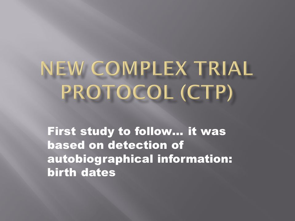 First study to follow… it was based on detection of autobiographical information: birth dates