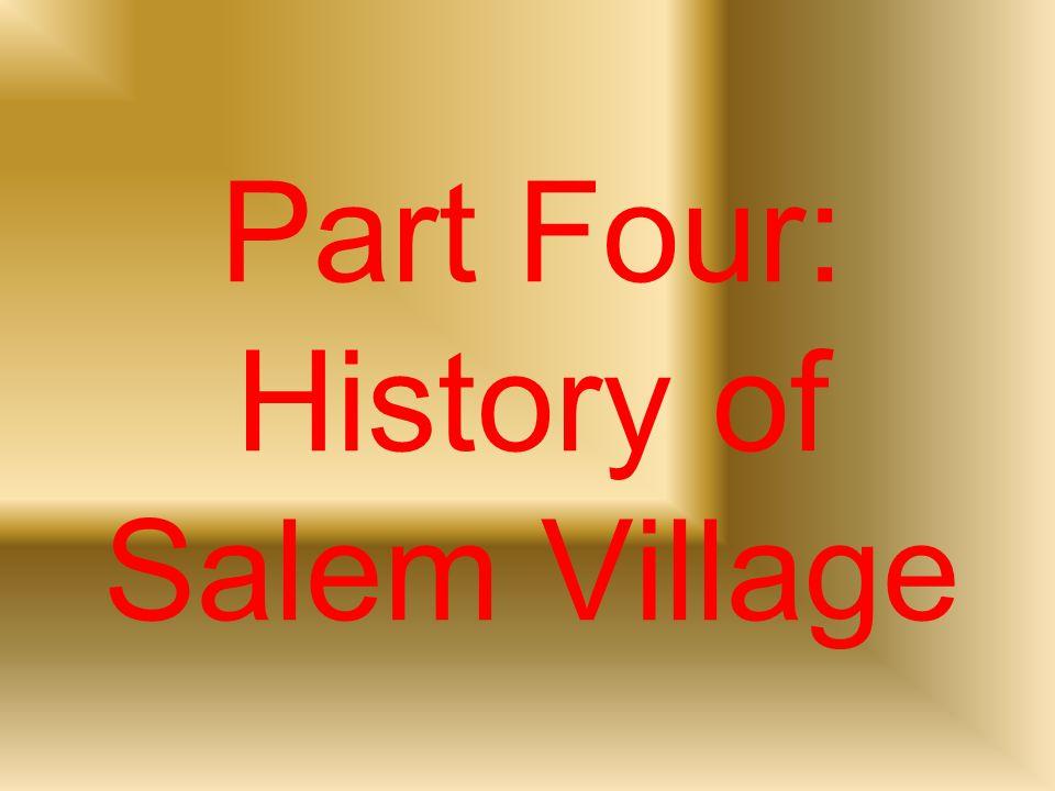 Part Four: History of Salem Village