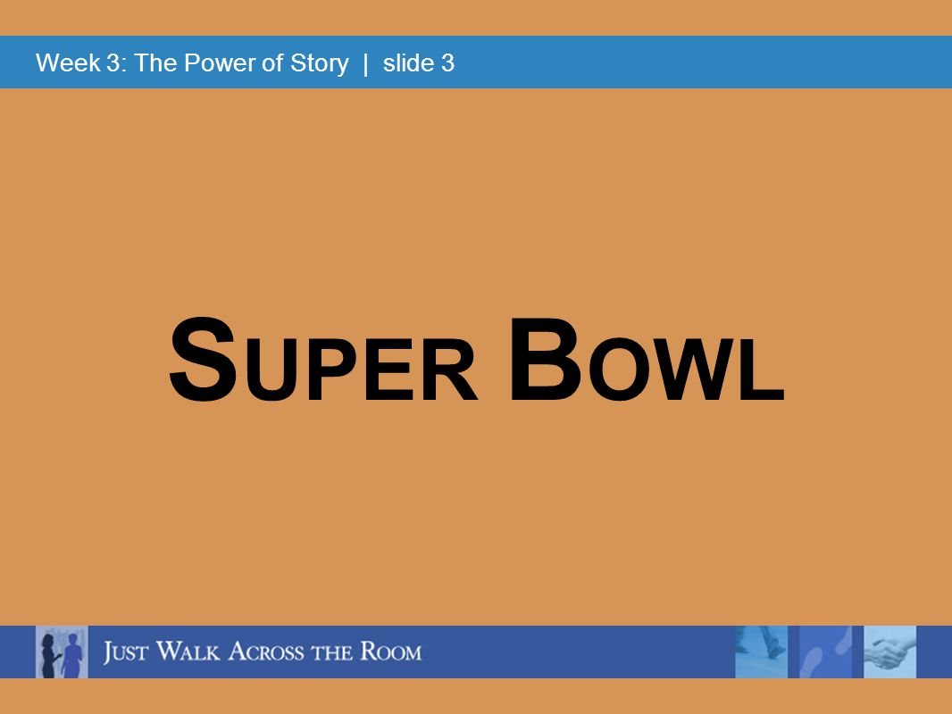 Week 3: The Power of Story | slide 4 V ACATION