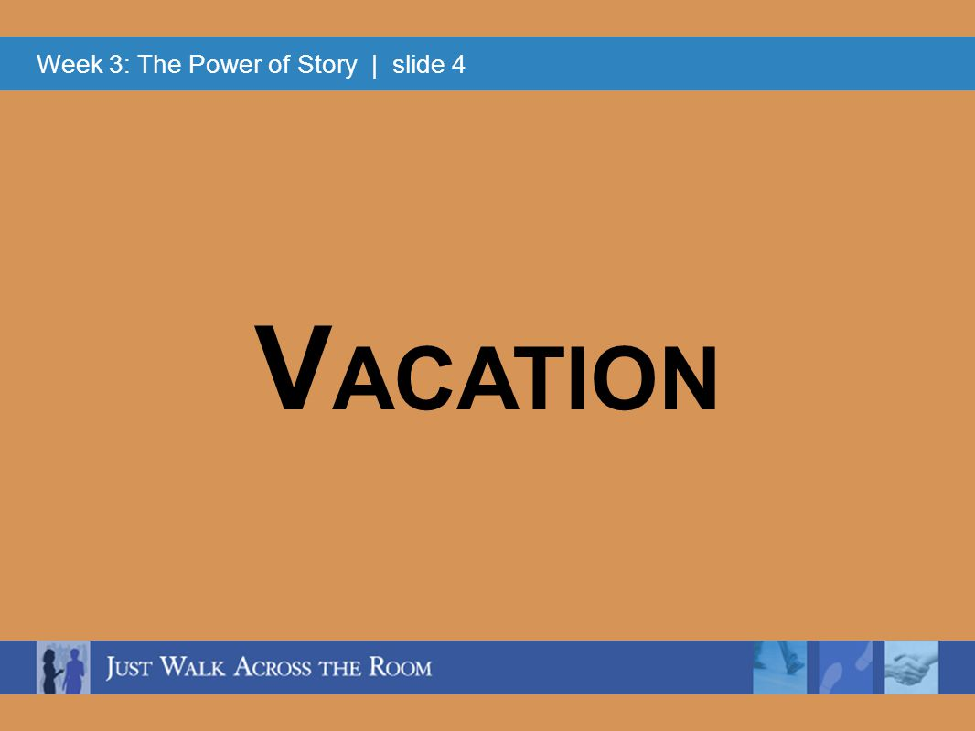 Week 3: The Power of Story | slide 5 D IET