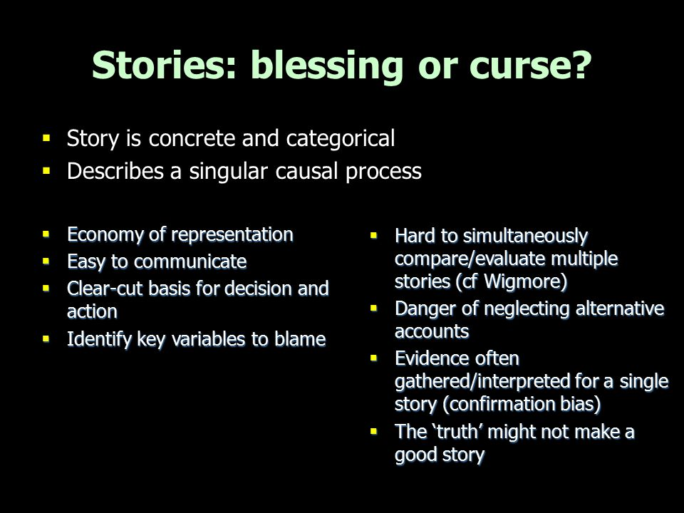 Importance of clarity in evidential reasoning –For jurors, lawyers, judges, experts, media …  How can this be improved.