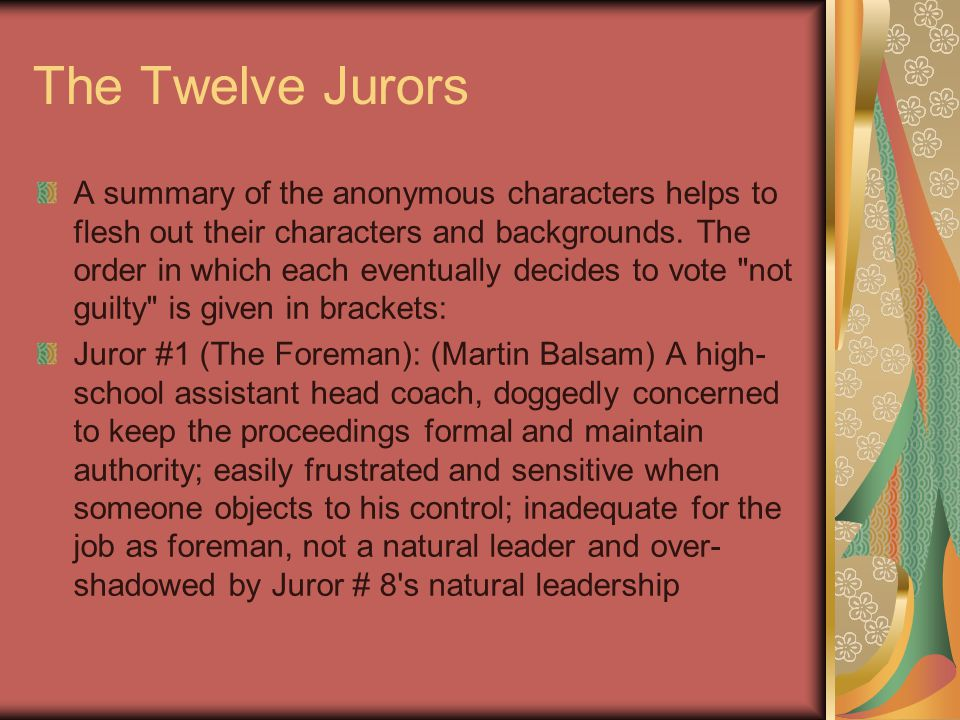 Juror #2: (John Fiedler) A wimpy, balding bank clerk/teller, easily persuaded, meek, hesitant, goes along with the majority, eagerly offers cough drops to other men during tense times of argument; better memory than # 4 about film title Juror #3: (Lee J.